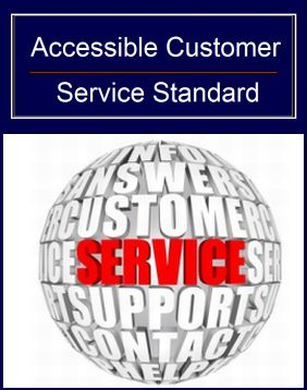 Accessible Customer Service Standard